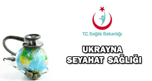 Ukrayna Seyahat Sağlığı, Ukrayna da sağlık hizmeti, ukrayna seyahatinde nelere dikkat etmeli, ukrayna hastaneleri, ukrayna da sağlık, Lviv sağlık hizmeti
